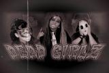 The Dead Girlz - SLUT!